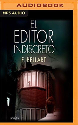 El Editor Indiscreto/ The Indiscrete Editor
