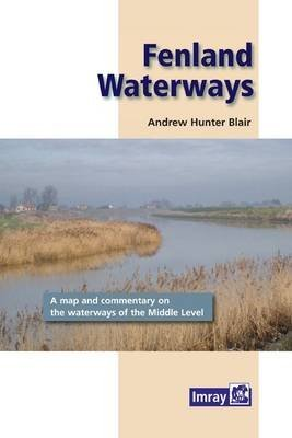 [Fenland Waterways 2012] (By: Andrew Hunter-Blair) [published: April, 2012]