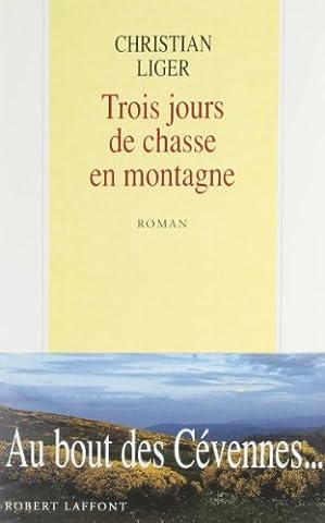 TROIS JOURS DE CHASSE MONTAGNE