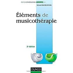 Éléments de musicothérapie 2e édition