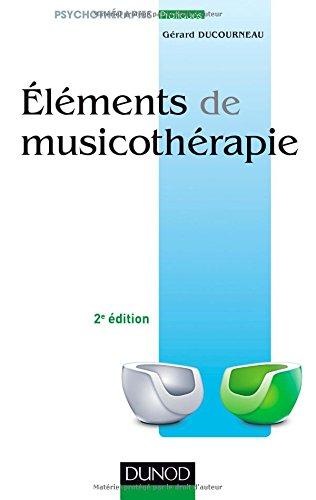 Eléments de musicothérapie par Gérard Ducourneau