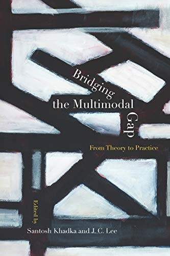Bridging the Multimodal Gap: From Theory to Practice (English Edition)