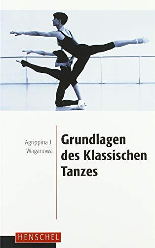 Grundlagen des klassischen Tanzes -
