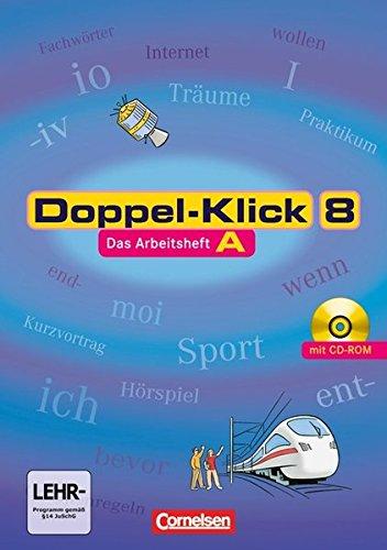 Doppel-Klick - Allgemeine Ausgabe, Nord, Nordrhein-Westfalen: 8. Schuljahr - Arbeitsheft A mit Lösungen und CD-ROM