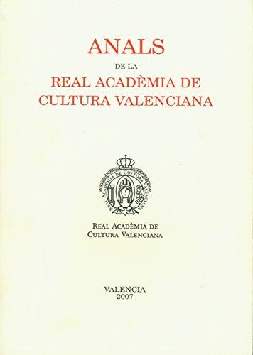 Anals de la Real Acadèmia de Cultura Valenciana ( 2007 )
