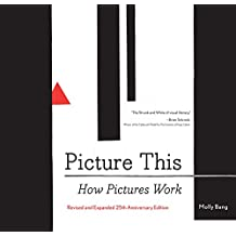 Picture This: How Pictures Work