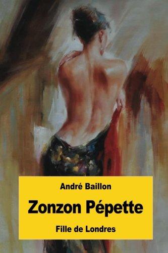 Zonzon Pépette: Fille de Londres par André Baillon