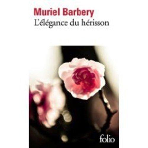 L'Elegance du Herisson (French Edition) by Muriel Barbery (2009-06-24)