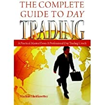 [The Complete Guide to Day Trading ] BY [Heitkoetter, Markus]Paperback