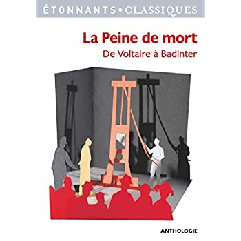 La peine de mort : De Voltaire à Badinter