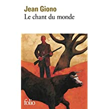 Le chant du monde (Folio t. 872) (French Edition)