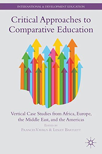 Critical Approaches to Comparative Education (International and Development Education)