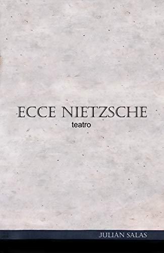 Ecce Nietzsche