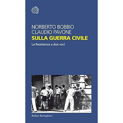 Sulla Guerra Civile: La Resistenza A Due Voci