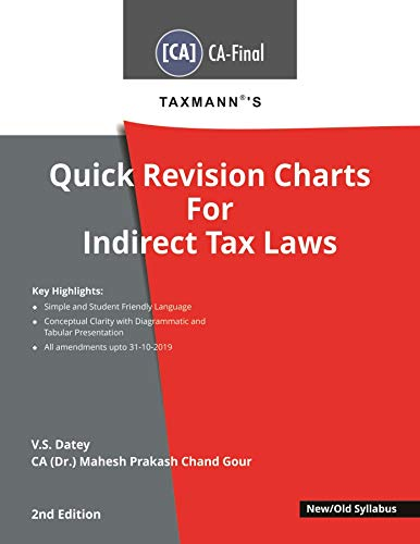Taxmann's Quick Revision Charts For Indirect Tax Laws (CA-Final- New/Old Syllabus)(2nd Edition 2020)