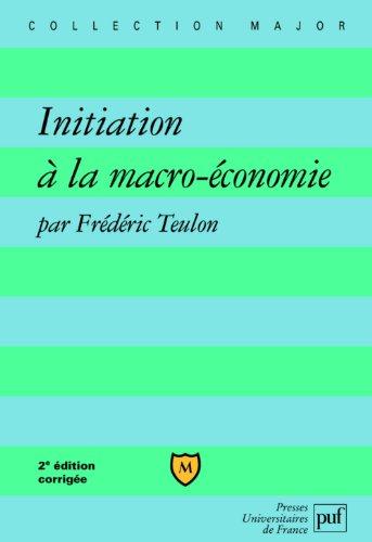 Initiation à la macro-économie par Frédéric Teulon
