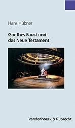 Goethes Faust und das Neue Testament (Sammlung Vandenhoeck)