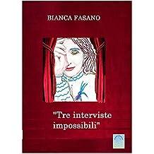 """Tre interviste impossibili"": A: Gaetano Fasano, Anna Marchesini e Alan Mathison Turing."