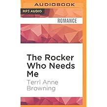 The Rocker Who Needs Me