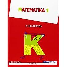 Matematika 1. Koadernoa 2 (Hazi eta hezi) - 9788467847451