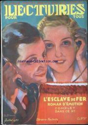 LECTURES POUR TOUS du 01/07/1935 - A. ET G. ACREMANT - JEROME K. JEROME - RENE JEANNE - ARTICLES ET ACTUALITES - RAJAHS EN EUROPE - LES CHASSEURS DE TIMBRES - UNE RUEE VERS L'OR - VICHY - COURONNE DE CHATEAUX - VICTIMES DES GALAS - DE NICOLAS FLAMEL A MME JOLIOT-CURIE - LA T.S.F. VOIS DES PROVINCES FRANCAISES - LA POTINIERE - ICI LE SPEAKER - HUMOUR. par Collectif