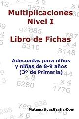 Libro de Fichas - Multiplicaciones - Nivel I: Para niños y niñas de 8-9 años (3º Primaria): Volume 5 Tapa blanda