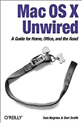 Mac OS X Unwired: A Guide for Home, Office, and the Road by Tom Negrino (2003-12-04)