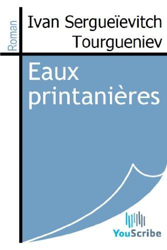 Eaux printanières par Ivan Sergueïevitch Tourgueniev