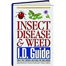 Insect, Disease & Weed Id Guide: Find-It-Fast Organic Solutions for Your Garden by Linda Gilkeson (2001-11-24)