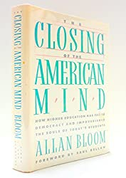 Closing of the American Mind, The by Allan Bloom (1-Jun-1987) Hardcover