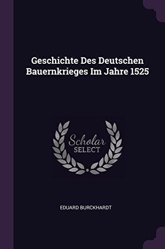 Geschichte Des Deutschen Bauernkrieges Im Jahre 1525