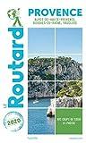 Guide du Routard Provence 2020 : (Alpes-de-Haute-Provence, Bouches-du-Rhône, Vaucluse) (French Edition)