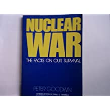 Nuclear War, the Facts on Our Survival