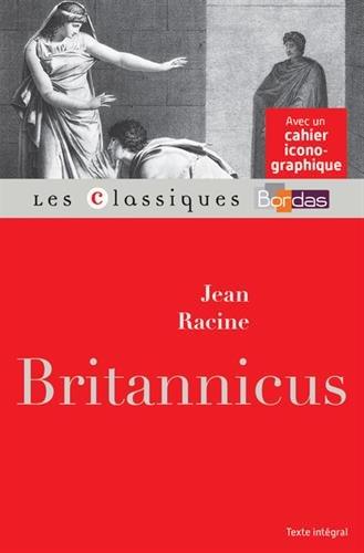 Classiques Bordas - Britannicus - Racine