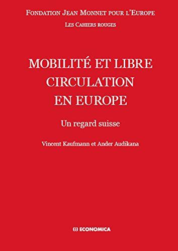 Mobilité et libre circulation en Europe - Un regard suisse par Fondation Jean Monnet