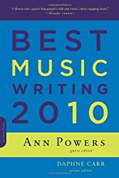 [ BEST MUSIC WRITING 2010 BY CARR, DAPHNE](AUTHOR)PAPERBACK