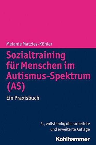 Strip-therapie (Sozialtraining für Menschen im Autismus-Spektrum (AS): Ein Praxisbuch)