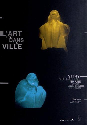 L'art dans la ville : Vitry-sur-Seine, 50 ans d'art contemporain (1DVD)
