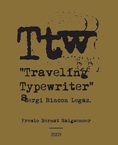 Traveling Typewriter por Sergi Rincon Legaz