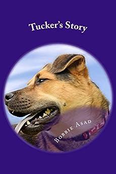Tucker's Story (English Edition) par [Asad, Bobbie]