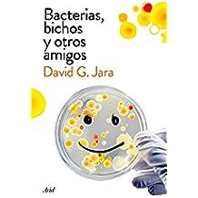 Bacterias, bichos y otros amigos: Descubre a nuestros aliados microscópicos