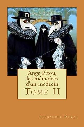 Ange Pitou, les mémoires d'un médecin: Tome