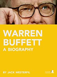 Warren Buffett: A Biography (English Edition)