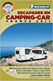 escapades en camping car france 2011 de collectif michelin 1 f?vrier 2011