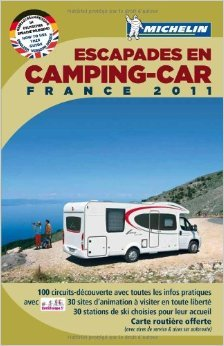 Escapades En Camping-car France 2011 De Collectif Michelin  1 Février 2011