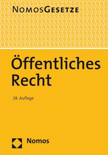 Öffentliches Recht: Textsammlung - Rechtsstand: 20. August 2019