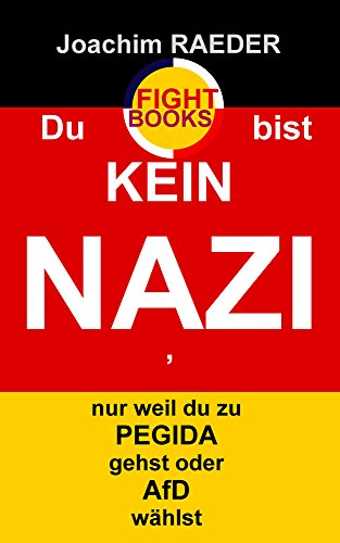 Geschenkideen Du bist KEIN NAZI, nur weil du zu PEGIDA gehst oder AfD wählst