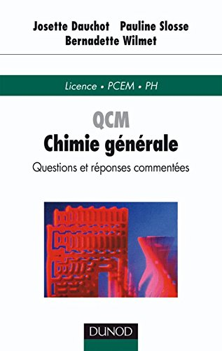 QCM de chimie gnrale - Questions et rponses commentes - Questions et rponses commentes