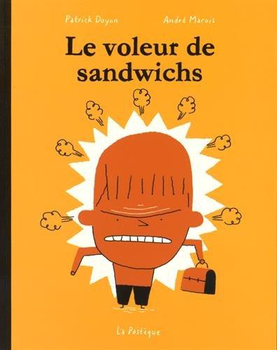Le voleur de sandwich