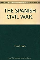 THE SPANISH CIVIL WAR.